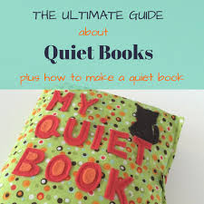 what made me make my first quiet book