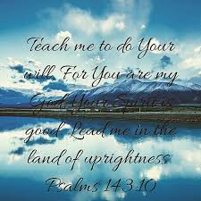 Image result for Psalm 143:10