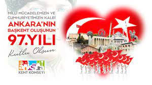 Ankara Kent Konseyi | Ankara Sadece Bizim Değil Tüm Mazlum Milletlerin de  Başkentidir Ankara'nın Başkent Oluşunun 97. Yılı Kutlu Olsun!