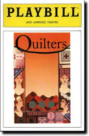 Quilters Broadway @ Jack Lawrence Theatre - Tickets and Discounts ... & Quilters Adamdwight.com