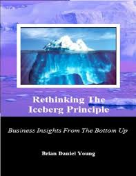 cheap principle business principle business deals on line at get quotations middot rethinking the iceberg principle business insights from the bottom up