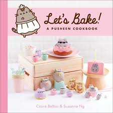 <b>Let's Bake</b>, A <b>Pusheen</b> Cookbook by Claire Belton | 9781982135423 ...