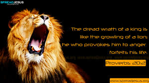 Bible Quotes Proverbs 202 Hd Wallpapers The Dread Wrath Of A King