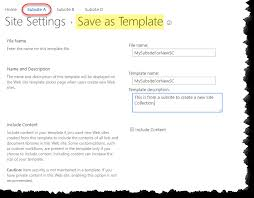 Create Sharepoint Site Template Save Site As A Template And Use It To Create A Site