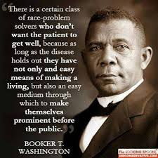 Booker T Washington Quotes Awesome This Quote From From Booker T Washington NAILS Al Sharpton