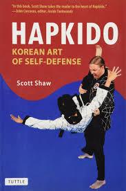 Hapkido Korean Art Of Self Defense Amazon Co Uk Scott