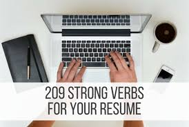 How to Use Strong Verbs for Resume and Cover Letter   Resume