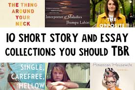 tbr worthy short story and essay collections to this year 10 short story essay collections you should in 2017
