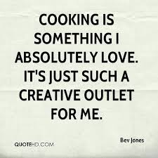 Cooking Quotes Gorgeous Cooking Is Love Quotes And Cooking Is Something I Absolutely Love