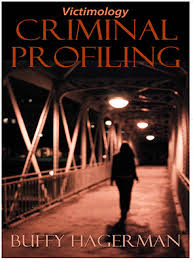 introducing the criminal profiling victimology book criminal  criminal profiling book