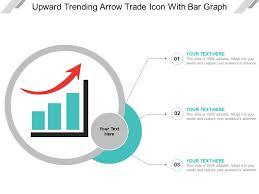 Trending Graph Upward Trending Arrow Trade Icon With Bar Graph Templates