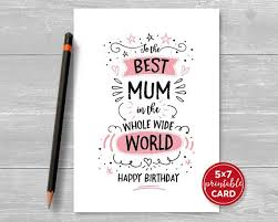 Birthday Printable Cards Printable Birthday Card For Mum To The Best Mum In The
