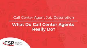 Call Center Agent Job Description What Do Call Center