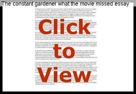 the constant gardener what the movie missed essay term paper service the constant gardener what the movie missed essay constant movie the analysis gardener essay