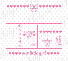 Announcement For Baby Girl Baby Girl Birth Statistic Template Birth Announcement Svg Birth