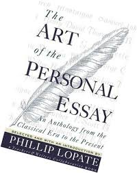 The Art Of The Personal Essay Anthology Personal Essays
