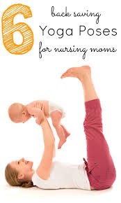 best ideas about postpartum yoga baby yoga baby yoga poses to help relieve nursing back stretches for breast feeding