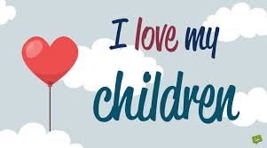 I Love My Children Quotes Awesome Sweet I Love You Messages And Quotes For My Children
