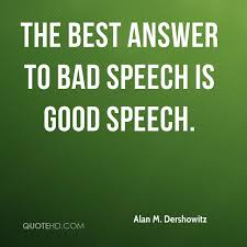 Speech Quotes Amazing Alan M Dershowitz Quotes QuoteHD