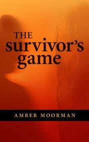 Amazon.com: The Survivor's Game eBook: Moorman, Amber: Kindle Store