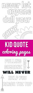 Kid Quote Coloring Pages Bloggers Fun Family Projects Quote