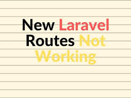 new laravel routes not working linux hint