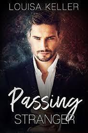 Passing Stranger - Kindle edition by Keller, Louisa. Literature & Fiction  Kindle eBooks @ Amazon.com.