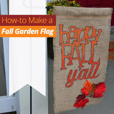 homes com diy experts how to make a fall garden flag