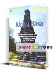 Choose a, b, c or d for the correct answer! Bahasa Jawa Kirtya Basa Kelas 9 Dwiekastore