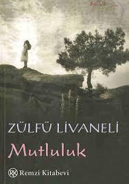 Zulfu Livaneli - Mutluluk [PDF