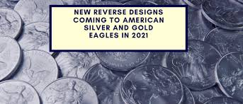New Reverse Designs Coming To American Silver And Gold