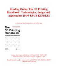 Reading Online The 3d Printing Handbook Technologies Design