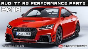 2018 audi parts. Unique Parts 2018 AUDI TT RS PERFORMANCE PARTS Review Rendered Price Specs Release Date And Audi Parts D