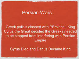 King Cyrus And King Darius Venn Diagram Persian Wars Greek Poliss Clashed With Persians King Cyrus The