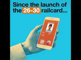got your 26 30 railcard you