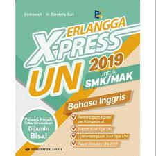 Maaf ga punya,, maaf bgt. Erlangga X Press Un Smk 2019 Bahasa Inggris Shopee Indonesia