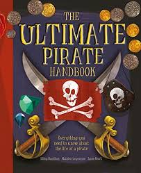 the ultimate pirate handbook excellent nonfiction books to get kids reading
