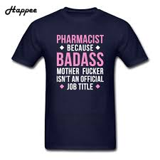 online buy whole pharmacy s from pharmacy s badass pharmacist professions pharmacy tee men s fashion t shirts on adult short sleeve cotton oversize