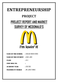 Project Report And Market Survey Of Mcdonald's- Cbse Class 12 Entrepr…