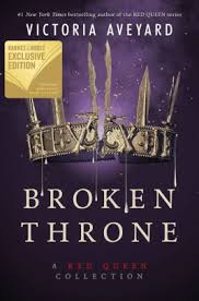 broken throne a red queen collection b n exclusive edition by victoria aveyard hardcover barnes le