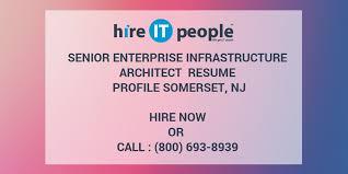 Senior Enterprise Infrastructure Architect Resume Profile Somerset