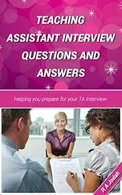 Assistant Interview Questions Amazon Com Teaching Assistant Interview Questions And Answers Ebook