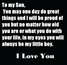To My Son Quotes Adorable Why I Love My Son Quotes As Well As Love My Son I Love My Son To