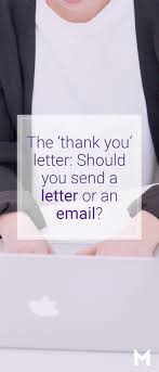 Job Interview Thank You Letter Vs Email Etiquette And Job Interviews