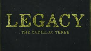 The <b>Cadillac Three</b> - <b>Legacy</b> album review | Louder