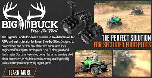 big buck food plot plow designed to go anywhere and get into any place
