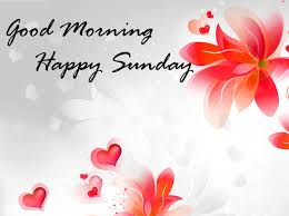 Sunday Good Morning Quotes Images Wishes Wallpaper Photo Pics
