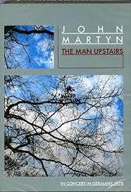 <b>John Martyn - The</b> Man Upstairs [DVD] [2008]: Amazon.co.uk: Martyn ...