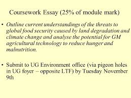 gm foods society and food security reminder of global political  coursework essay 25% of module mark outline current understandings of the threats to
