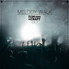 Tomcraft - Melody Walk - Vol.1 by Tomcraft
